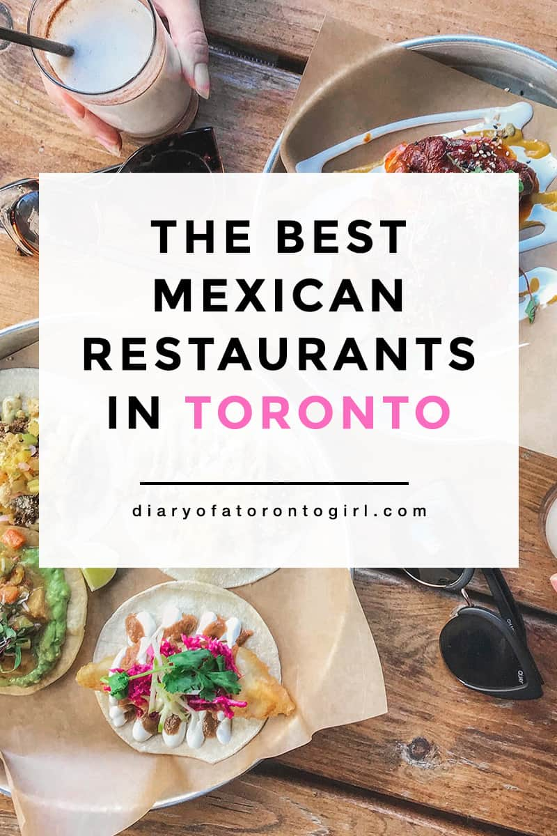 The best Mexican restaurants to visit in Toronto! From tacos to margaritas, here are some of the best spots to check out for amazing Mexican cuisine.