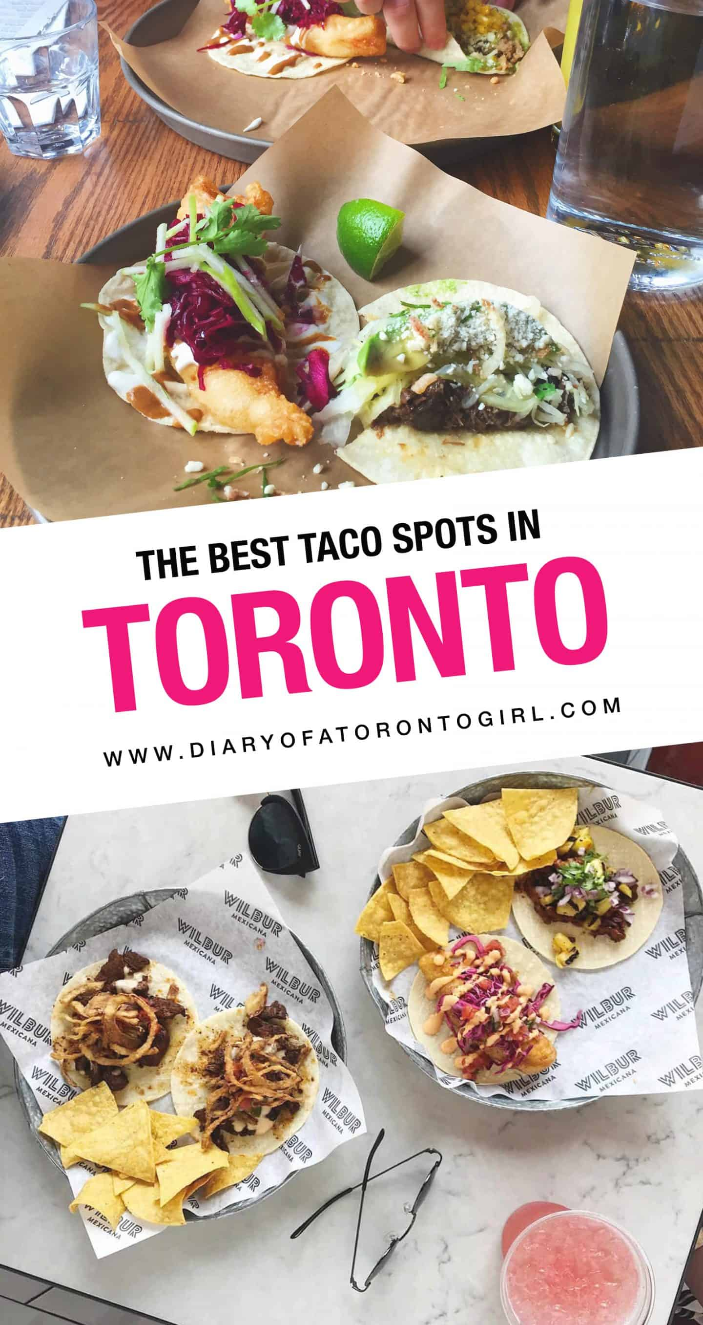 Looking for the best Toronto taco spots to visit? Here are the top restaurants to stop by for amazing and juicy tacos in Toronto!