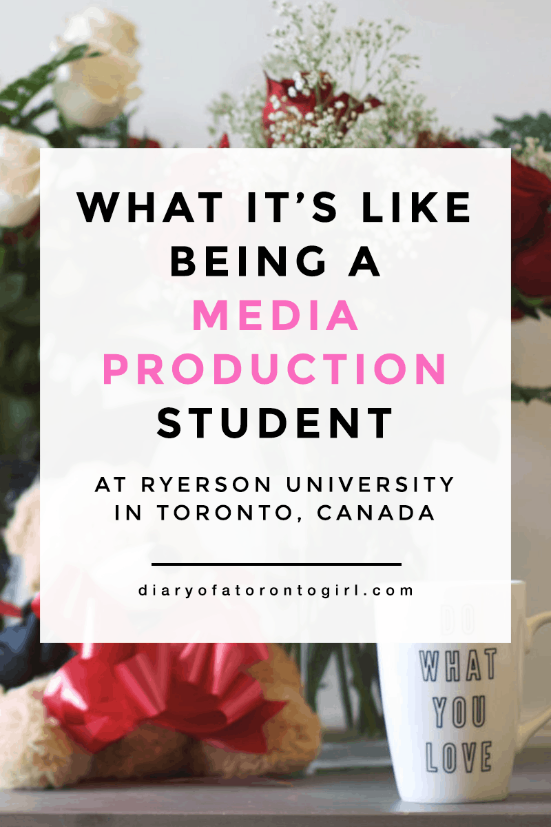 What it's like being a Media Production student at Ryerson University in Toronto, Ontario | my experience of Ryerson's Radio and Television Arts program | RTA Media Production grads | advice for prospective media students | Diary of a Toronto Girl, a Canadian lifestyle blog