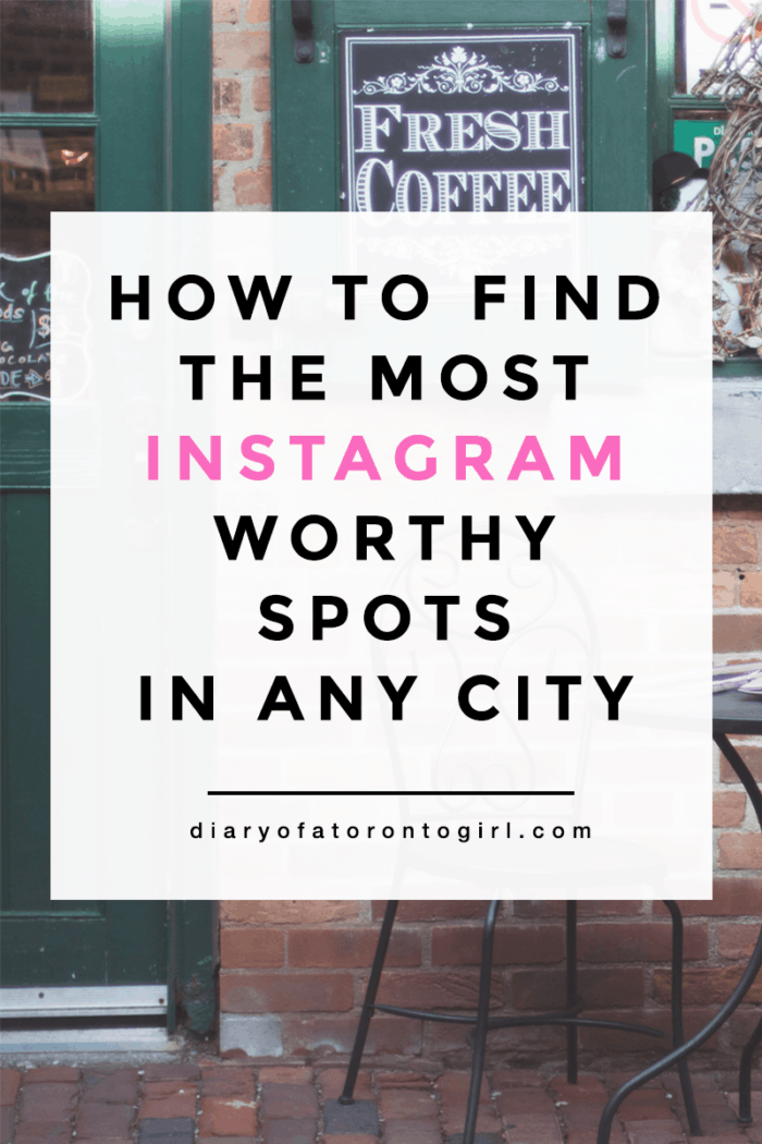 How to find the most Instagram worthy spots in any city
