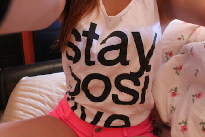 Stay positive shirt from Tumblr