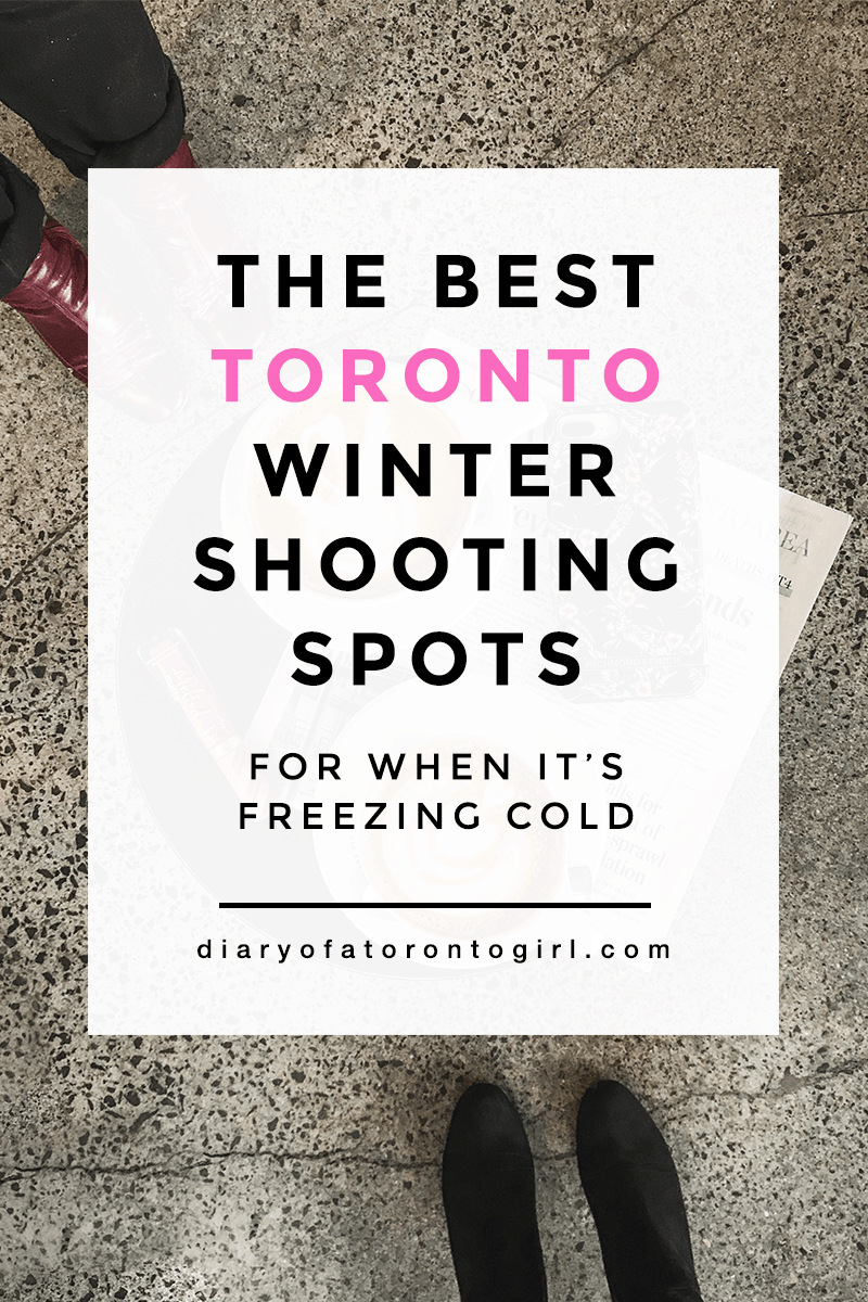 Best Toronto spots to shoot Instagram photos when it's cold outside   indoor Toronto shooting spots   top Instagram-worthy places in Toronto in the winter   where to shoot photos during the winter in Toronto   Toronto Instagram shooting locations   Diary of a Toronto Girl, a Canadian lifestyle blog