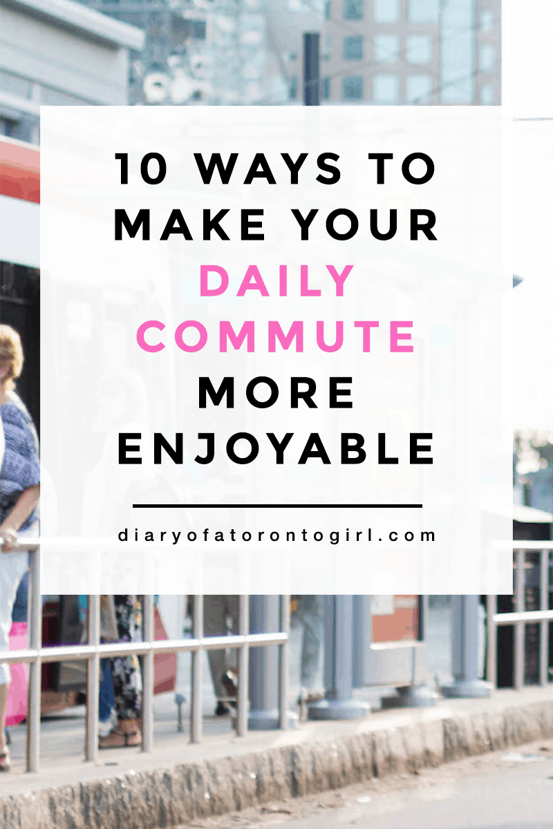 Commuting isn't anyone's favourite thing to do, but there are ways to make it a better experience. Here are 10 tips on how to make your daily commute more enjoyable and productive!