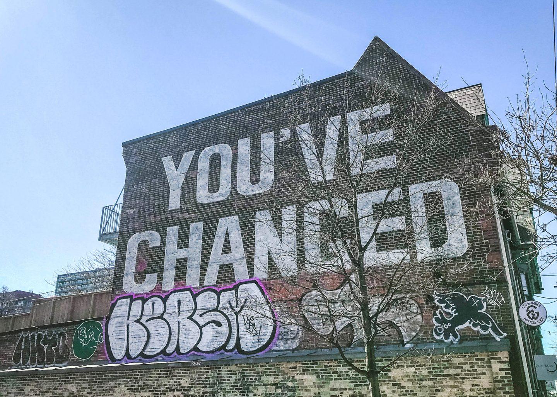 You've changed mural, Toronto