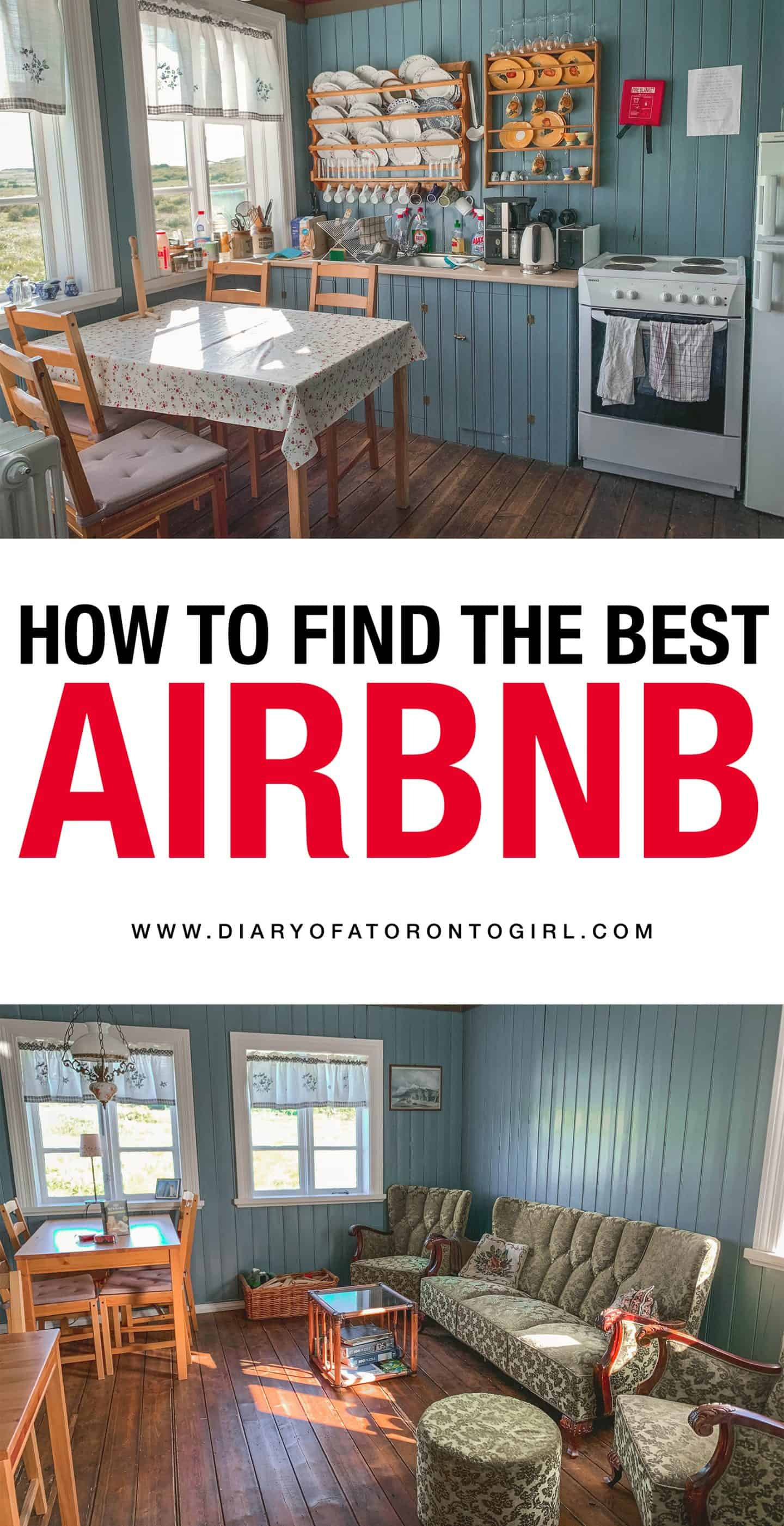 The ultimate guide on how to find the best Airbnb for your vacation, whether you're a budget traveler or just someone looking for a more local experience!