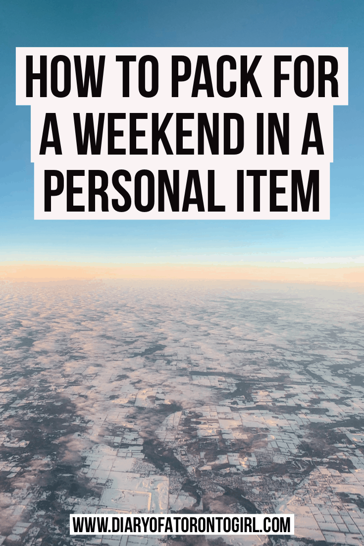 The ultimate guide on how to pack for a weekend trip in a personal item.
