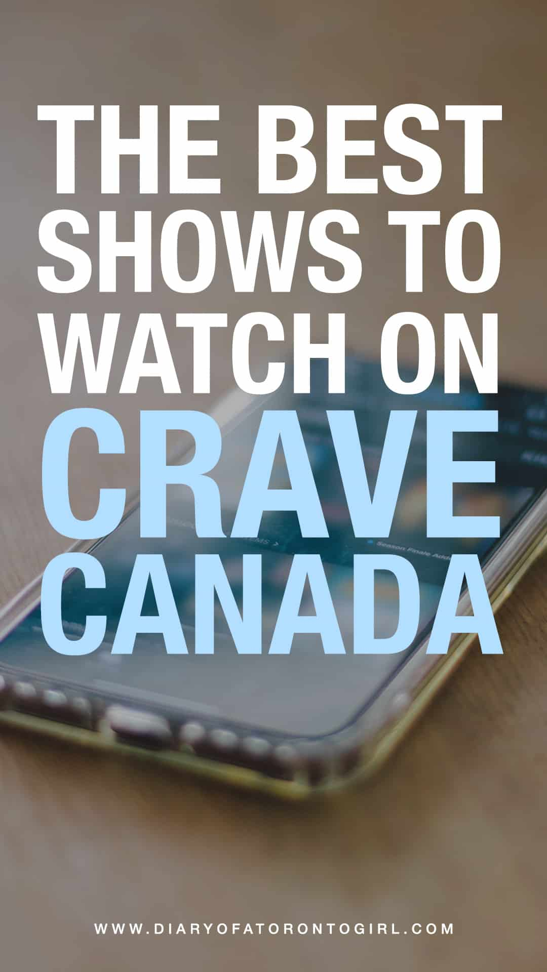 Looking for something new to binge-watch? Here are some of the best television series and shows to watch on Crave TV Canada!