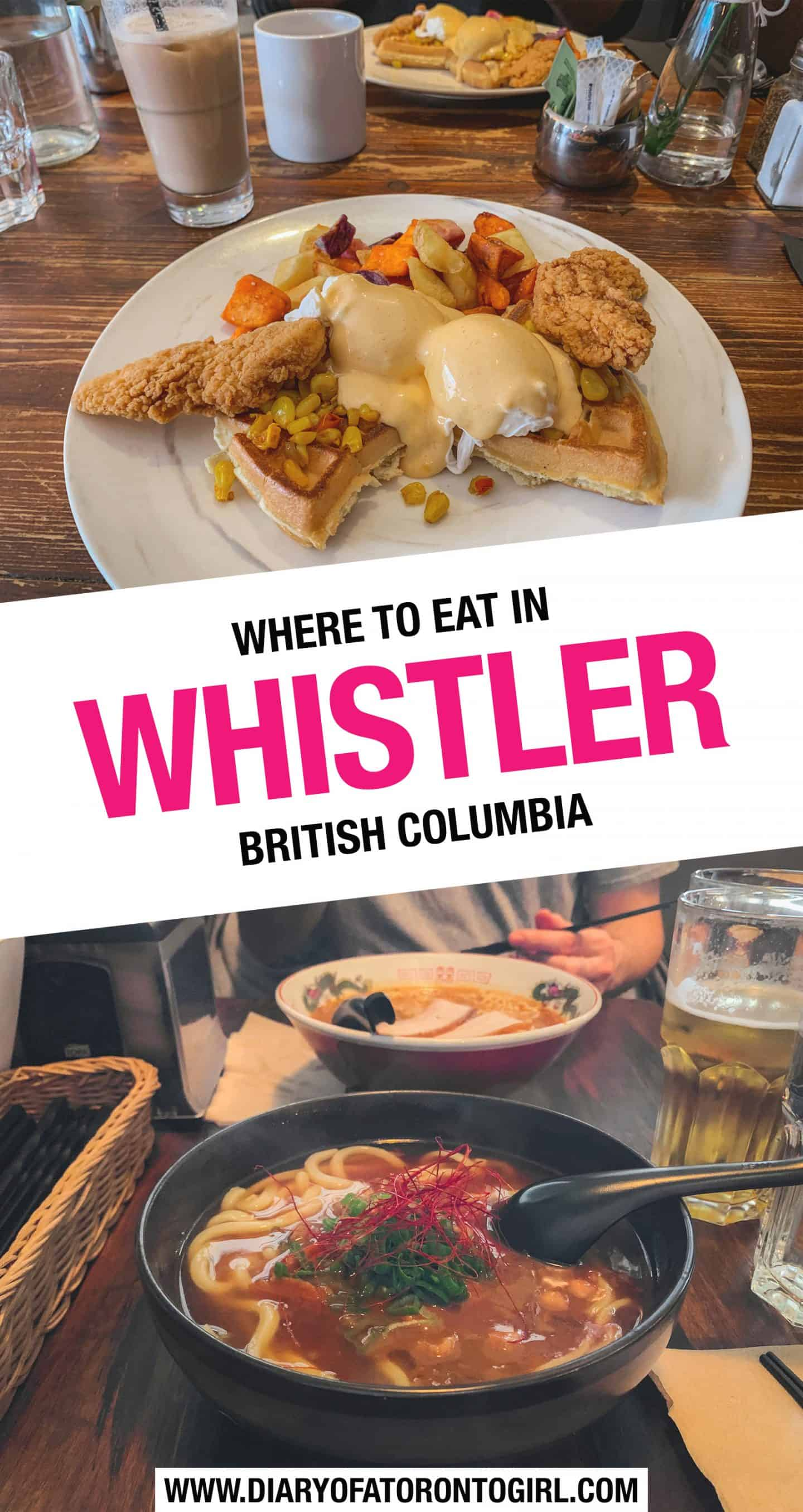 The ultimate guide on where to eat in Whistler and Squamish in British Columbia, including all the best brunch spots and dinner places to visit!