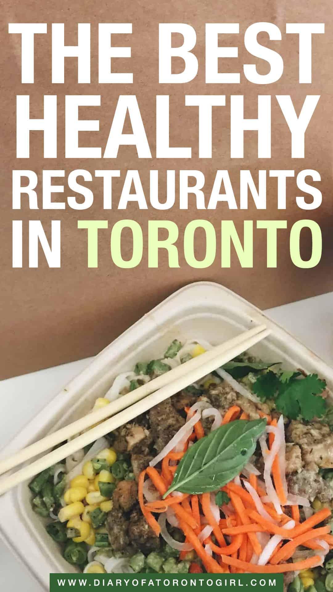 10 Best Healthy Toronto Restaurants