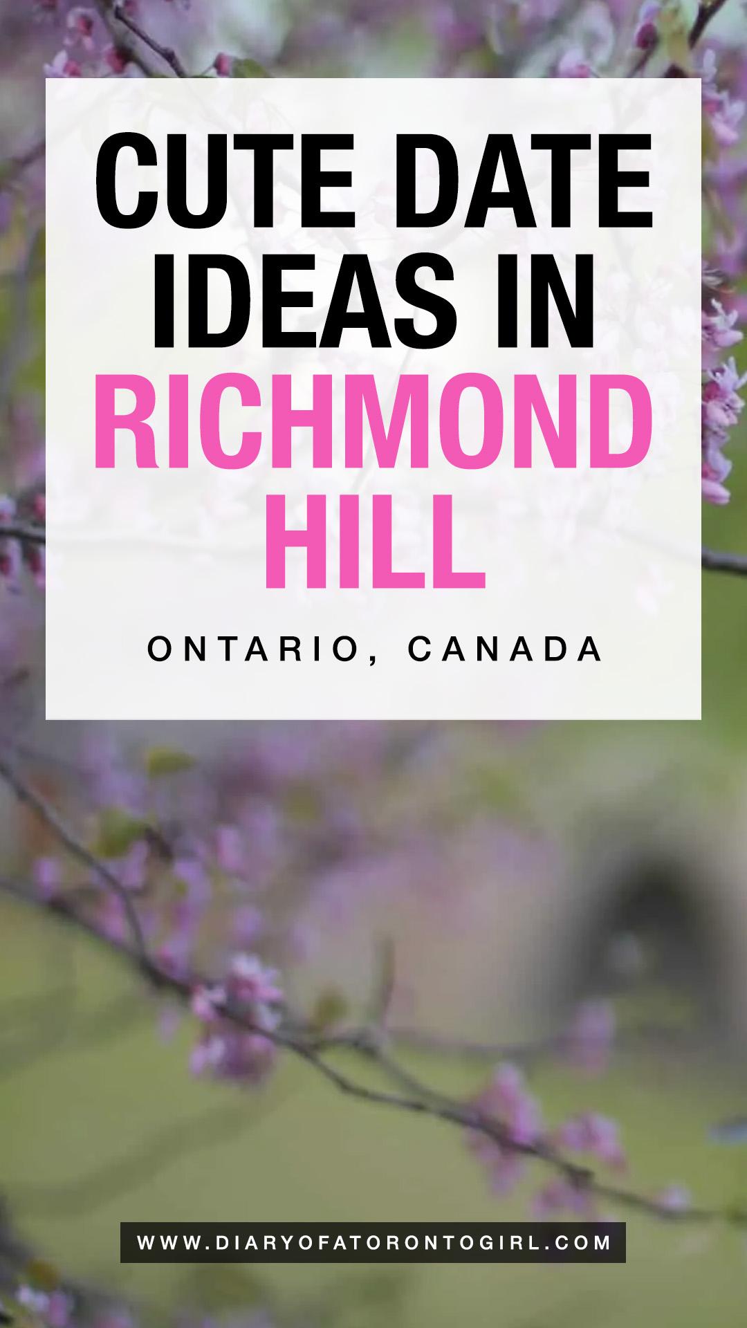 Date ideas in Richmond Hill