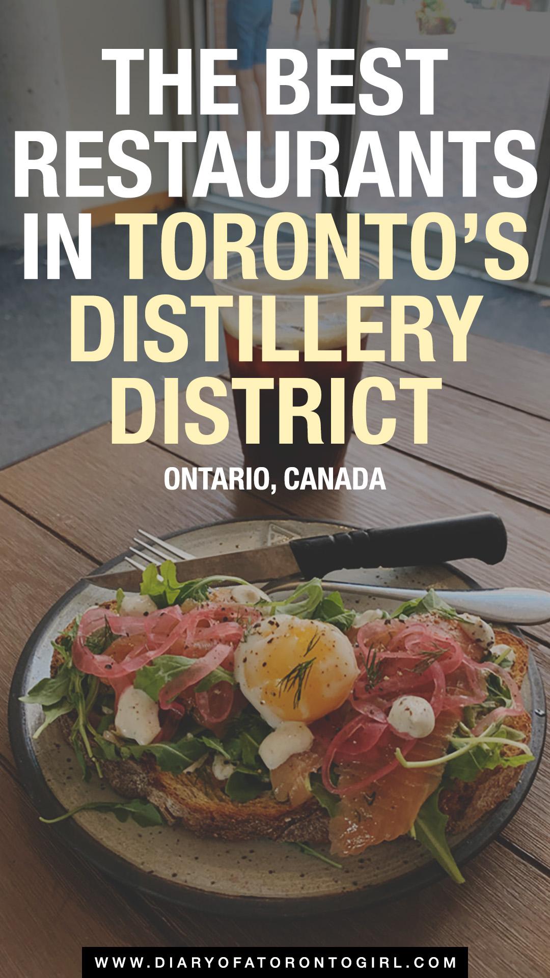 Toronto Distillery District restaurants