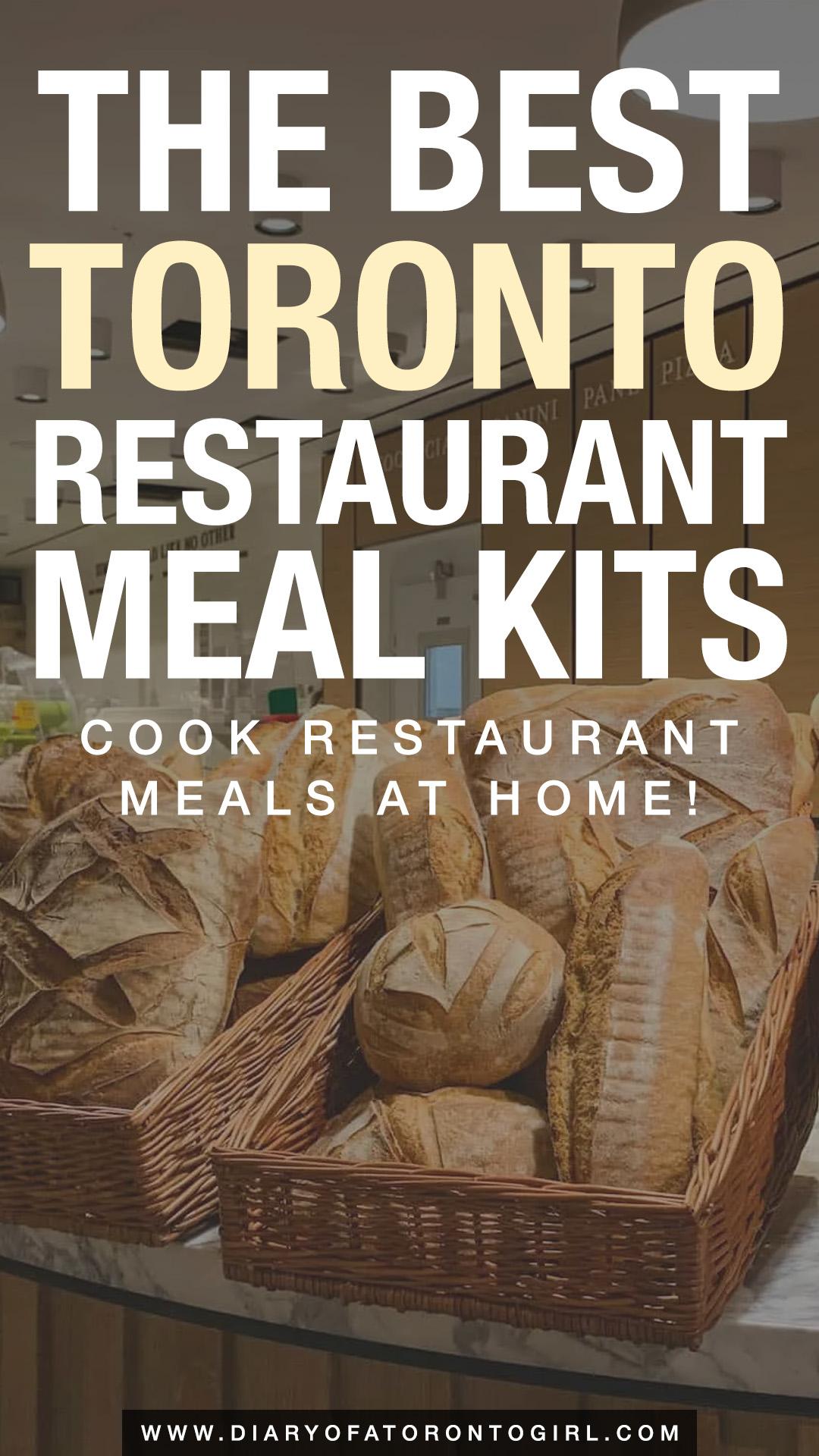 The best Toronto restaurant meal kits